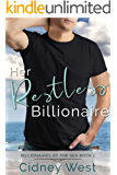 Her Restless Billionaire (Billionaires by the Sea Book 1)