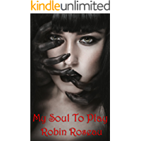 My Soul to Play (Games People Play Book 2)