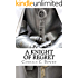 A Knight of Regret (Knight Series Book 5)