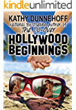 Hollywood Beginnings (An L.A. Romantic Comedy)