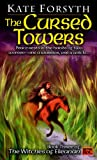 The Cursed Towers (Witches of Eileanan)