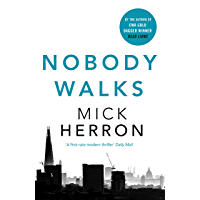 Nobody Walks (English Edition)