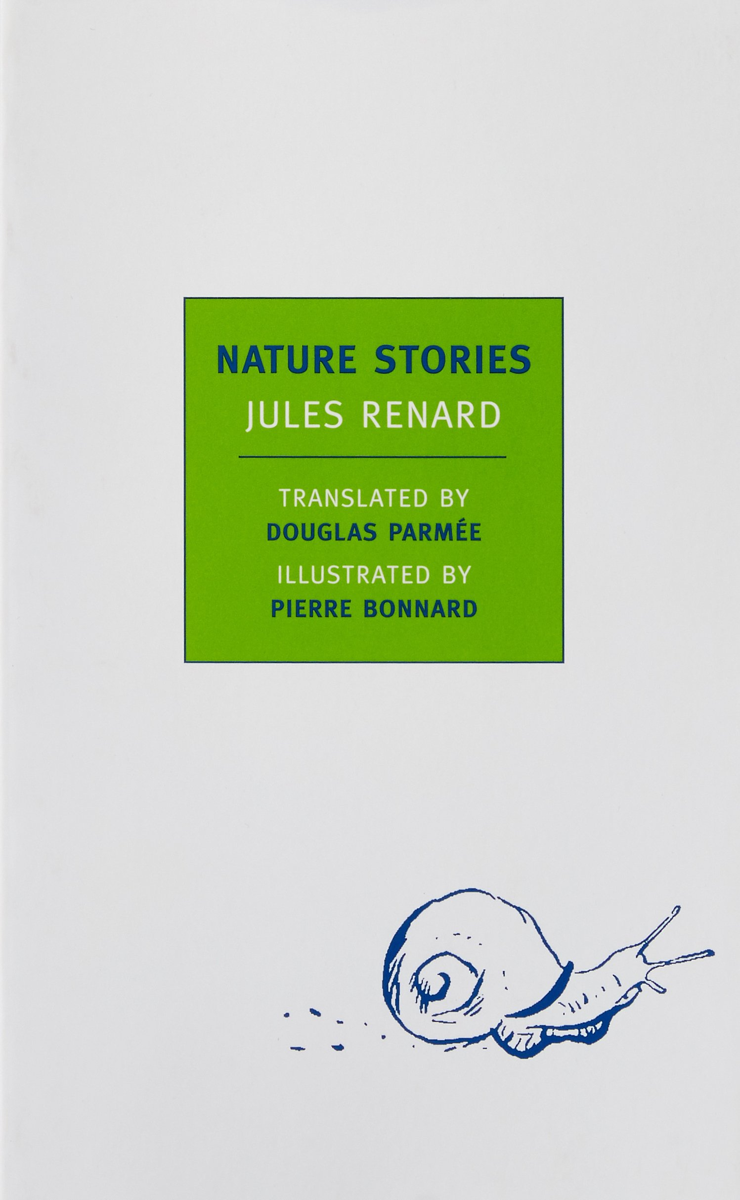 Nature Stories (New York Review Books Classics)