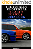 The Unofficial 2 Fast 2 Furious Quiz Book: 50 things you didn't know about 2 Fast 2 Furious