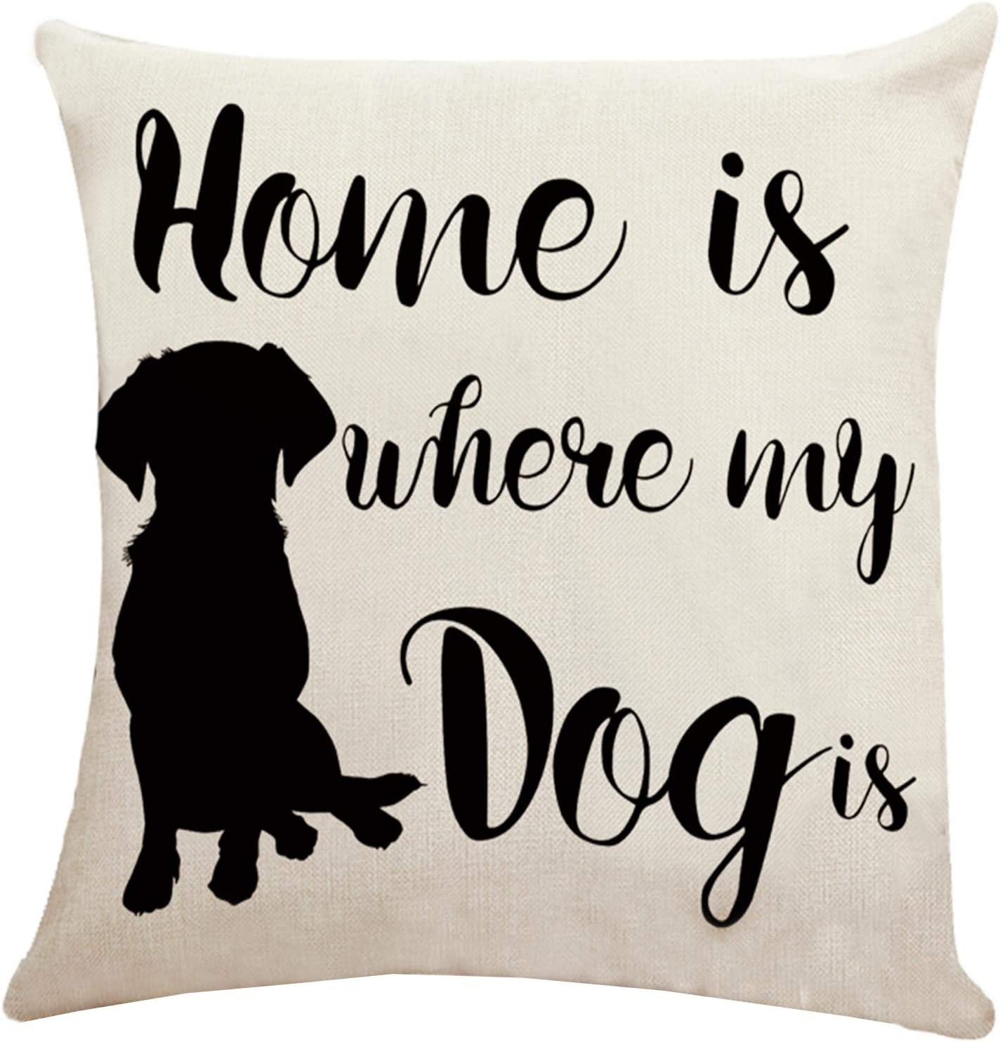 Best Gifts Throw pillow covers for Dog Lover, YuanDe Funny Sweet Warm Sayings Home is Where My Dog is Double Side Cotton Linen Polyester Pillowcases 18x18 inch, Cute Cushion Covers for Room Home Decor