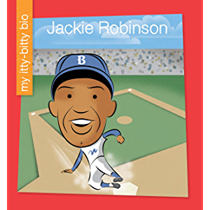 Jackie Robinson (My Early Library: My Itty-Bitty Bio)