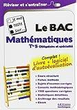 Je me teste sur... Le BAC - Mathématiques Tle S (logiciel d'autoévaluation inclus)
