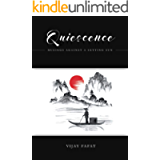 Quiescence: Musings Against A Setting Sun
