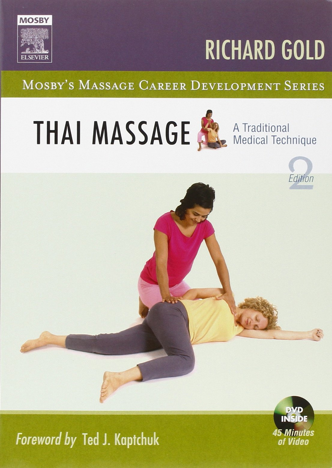 Thai Massage: A Traditional Medical Technique, 2e Mosbys ...