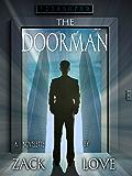 The Doorman: A Novelette