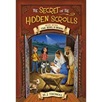 The Secret of the Hidden Scrolls: The King Is Born, Book 7 (The Secret of the Hidden Scrolls (7))