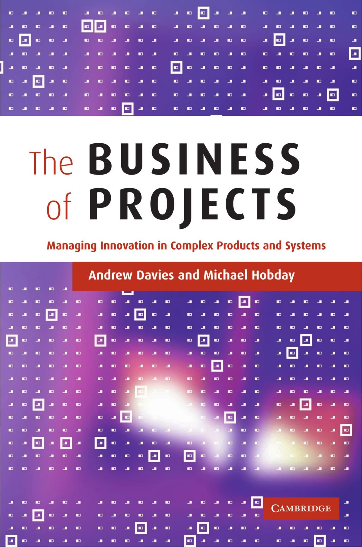 Amazon Com The Business Of Projects Managing Innovation In Complex