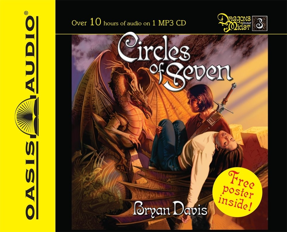 Amazon: Circles Of Seven (dragons In Our Midst, Book 3)  (9781598593112): Bryan Davis: Books