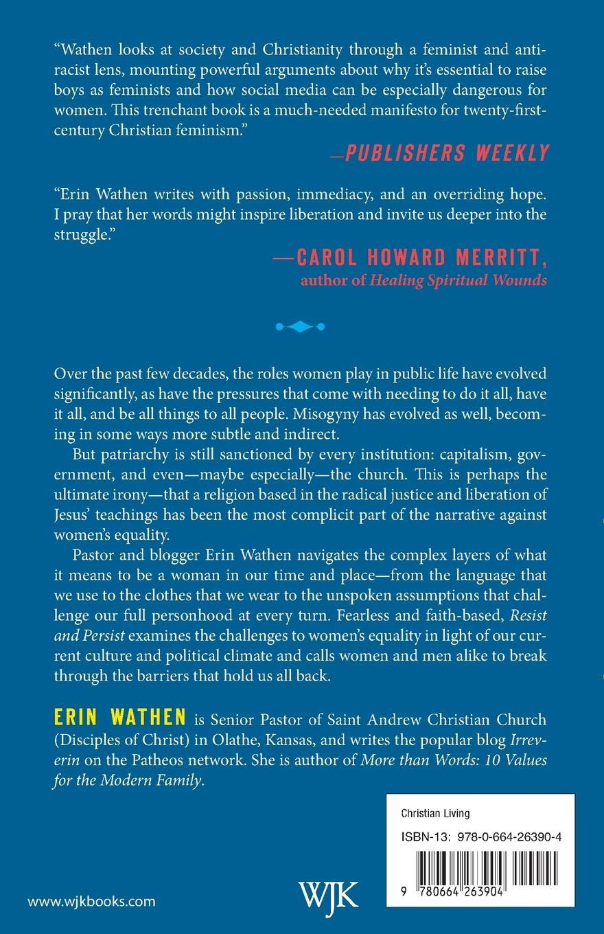 Resist and Persist: Faith and the Fight for Equality: Erin Wathen:  9780664263904: Amazon.com: Books