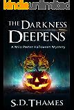 The Darkness Deepens: A Milo Porter Halloween Mystery (Milo Porter Mystery Series)