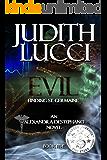 Evil: Finding St. Germaine (Alexandra Destephano Book 5)