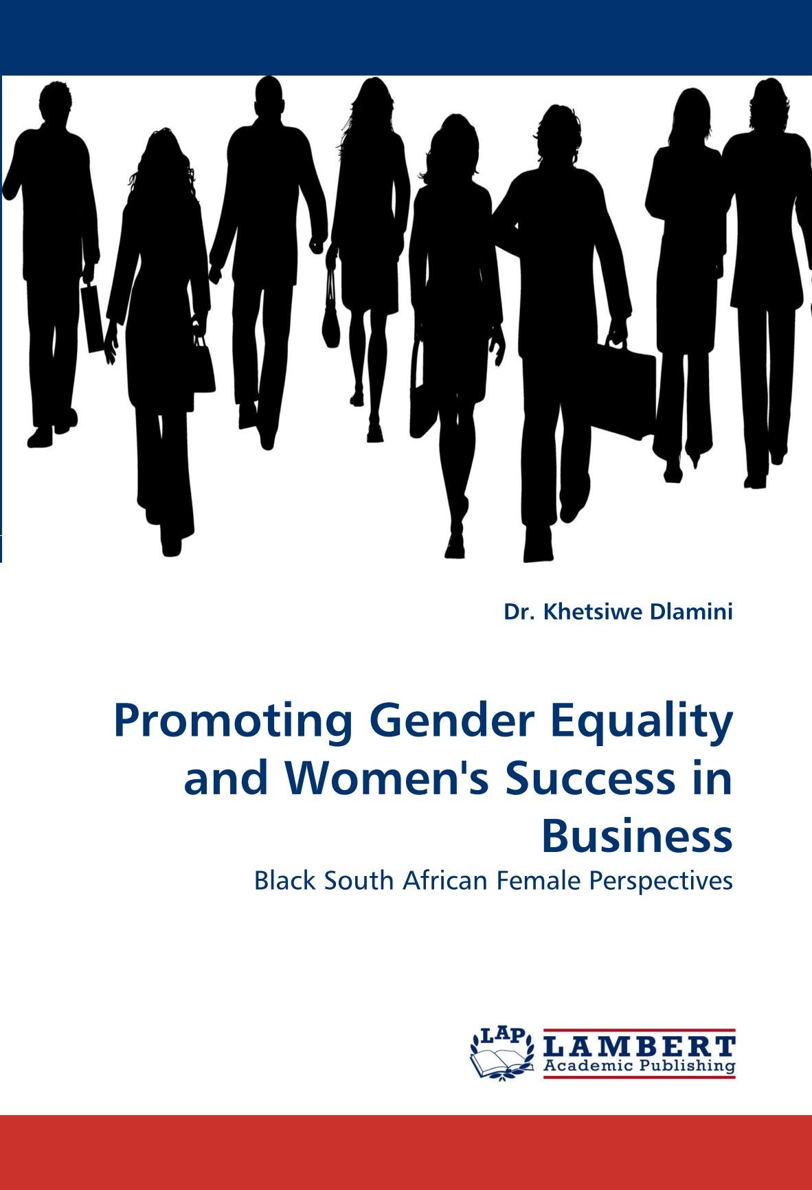 Download Promoting Gender Equality and Women's Success in Business: Black South African Female Perspectives PDF
