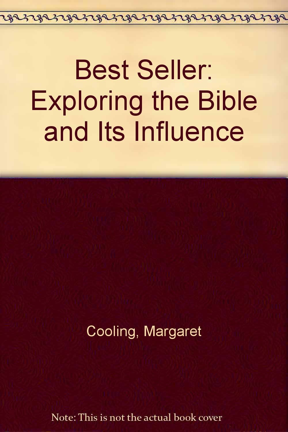 Best Seller: Exploring the Bible and Its Influence