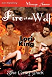 Fire of the Wolf [The Gray Pack] (Siren Publishing Menage Amour)