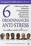6 ordonnances anti-stress