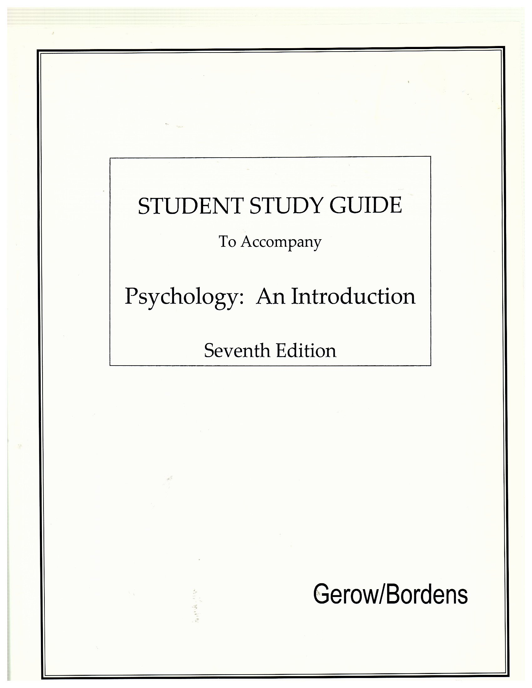 Student Study Guide to Accompany Psychology: An Introduction:  Gerow/Bordens: 9781583161333: Amazon.com: Books