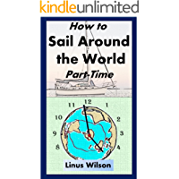 How to Sail Around the World Part-Time (English
