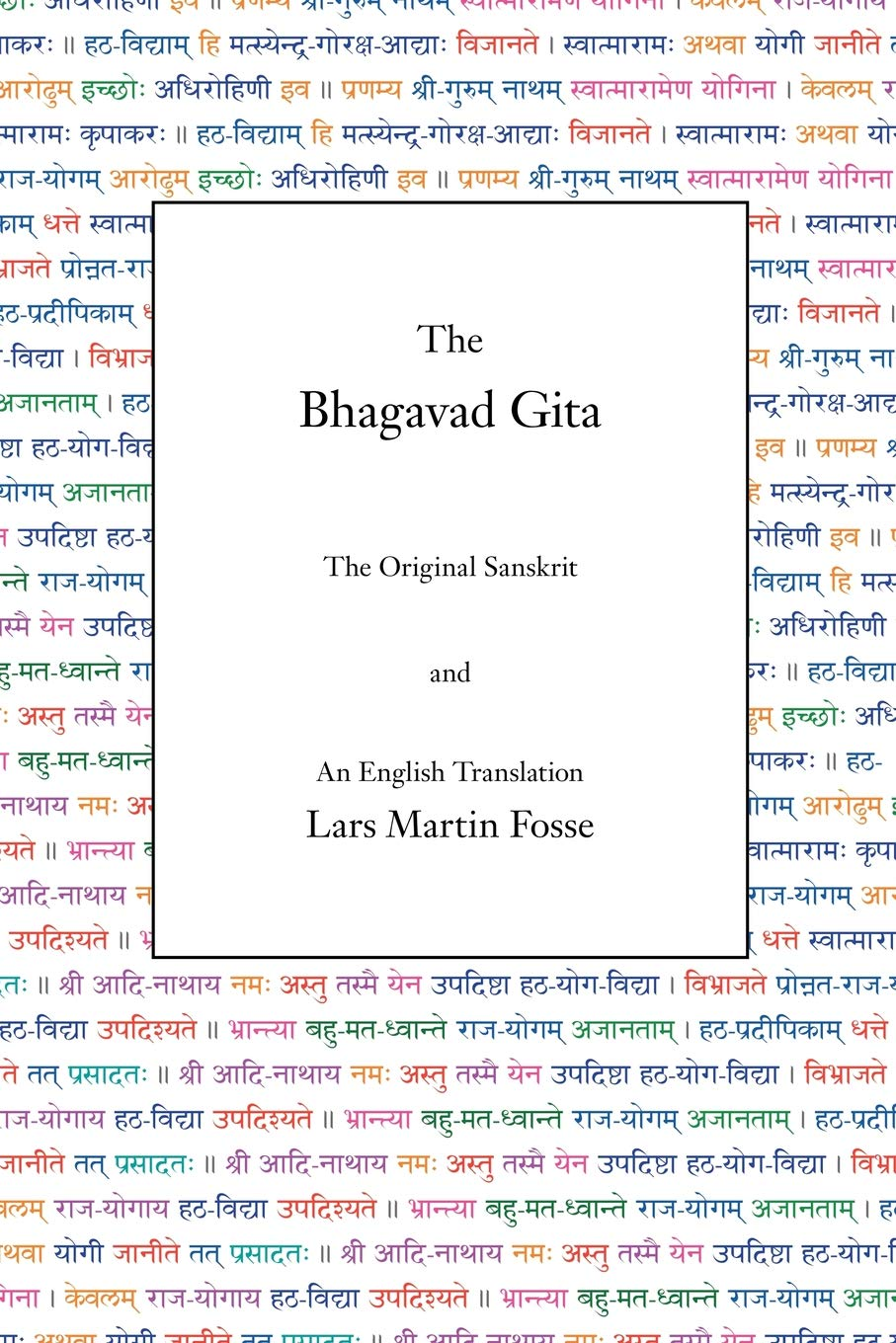 The Bhagavad Gita: Amazon co uk: Lars Martin Fosse: 8601410082765: Books