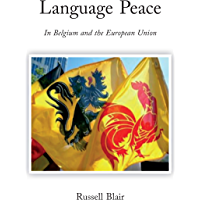 Language Peace: In Belgium and the European Union (English Edition)
