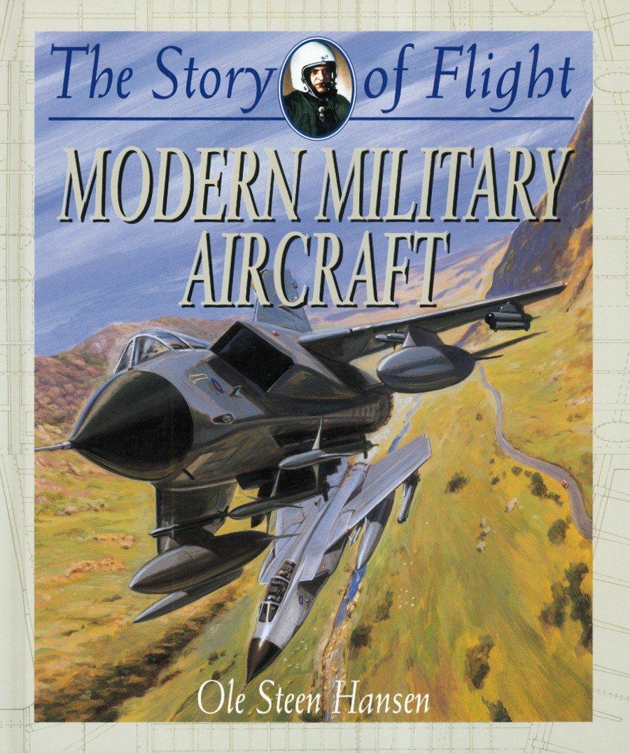Modern Military Aircraft (Story of Flight (Hardcover)) pdf epub