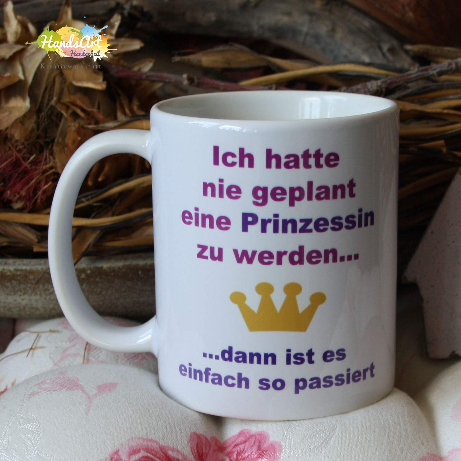 Ich hatte nie geplant eine Prinzessin zu werden. Kaffeebecher ~ Tasse