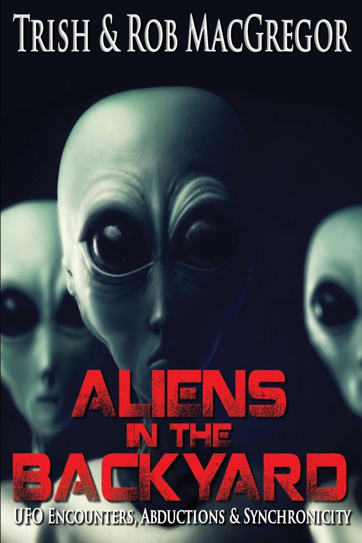 Read Online Aliens in the Backyard PDF