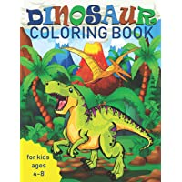 Dinosaur Coloring Book for Kids: Great Gift for Boys & Girls, Ages 4-8