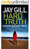 Hard Truth (DCI James Hardy Series Book 3)