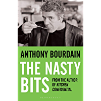 The Nasty Bits: Collected Cuts, Useable Trim, Scraps and Bones (English Edition)