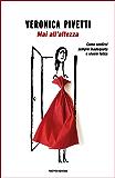 Mai all'altezza (Italian Edition)