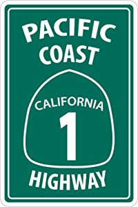 "StickerPirate Pacific Coast Highway California 1 8"" x 12"" Funny Metal Novelty Sign Aluminum NS 4117"