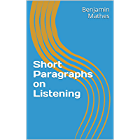 Short Paragraphs on Listening (English Edition)
