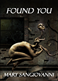 Found You (The Hollower Trilogy Book 2)