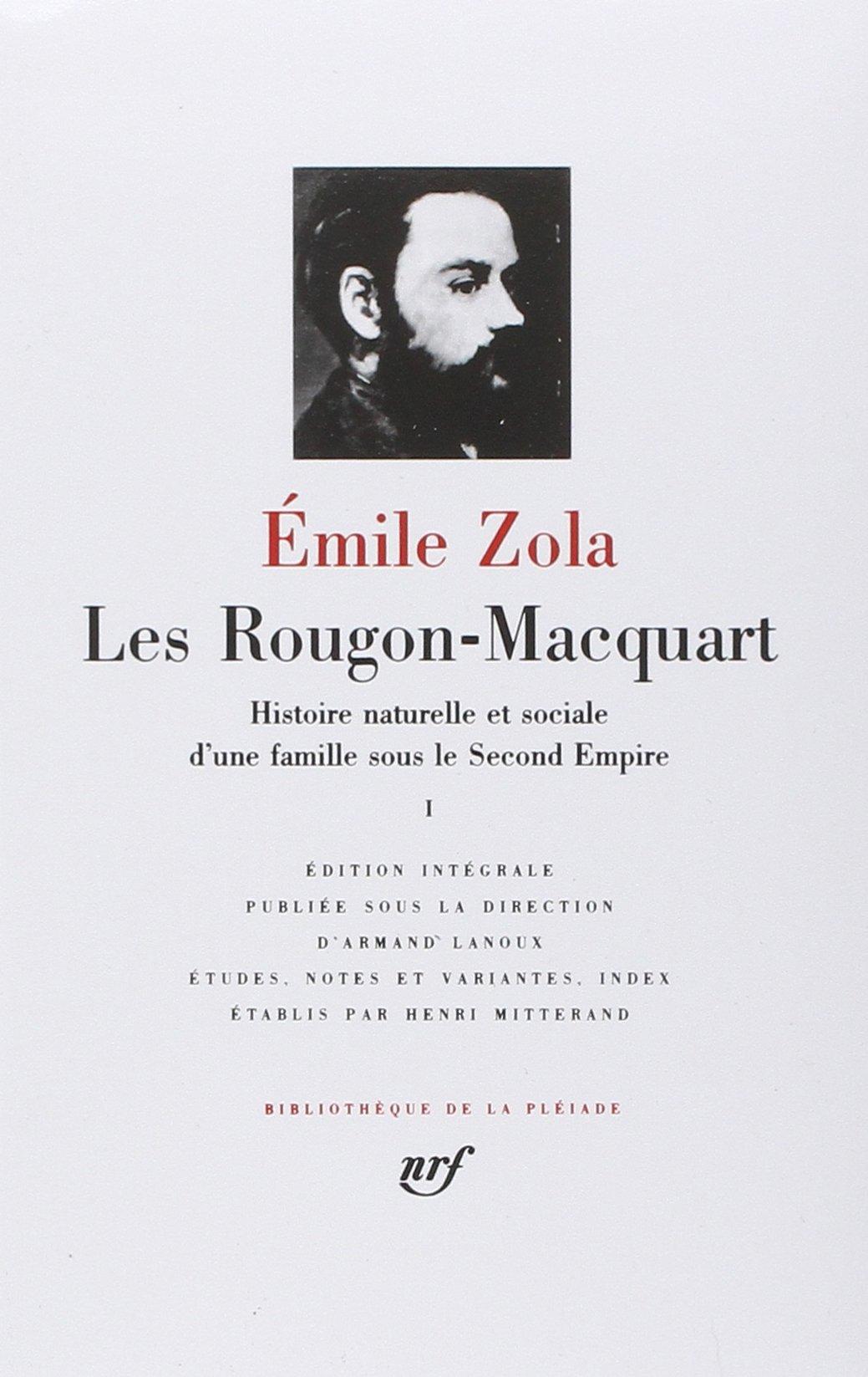 Les Rougon-Macquart Tome 1 (French Edition) (Bibliotheque de la Pleiade) PDF