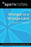 Stranger in a Strange Land (SparkNotes Literature Guide) (SparkNotes Literature Guide Series)