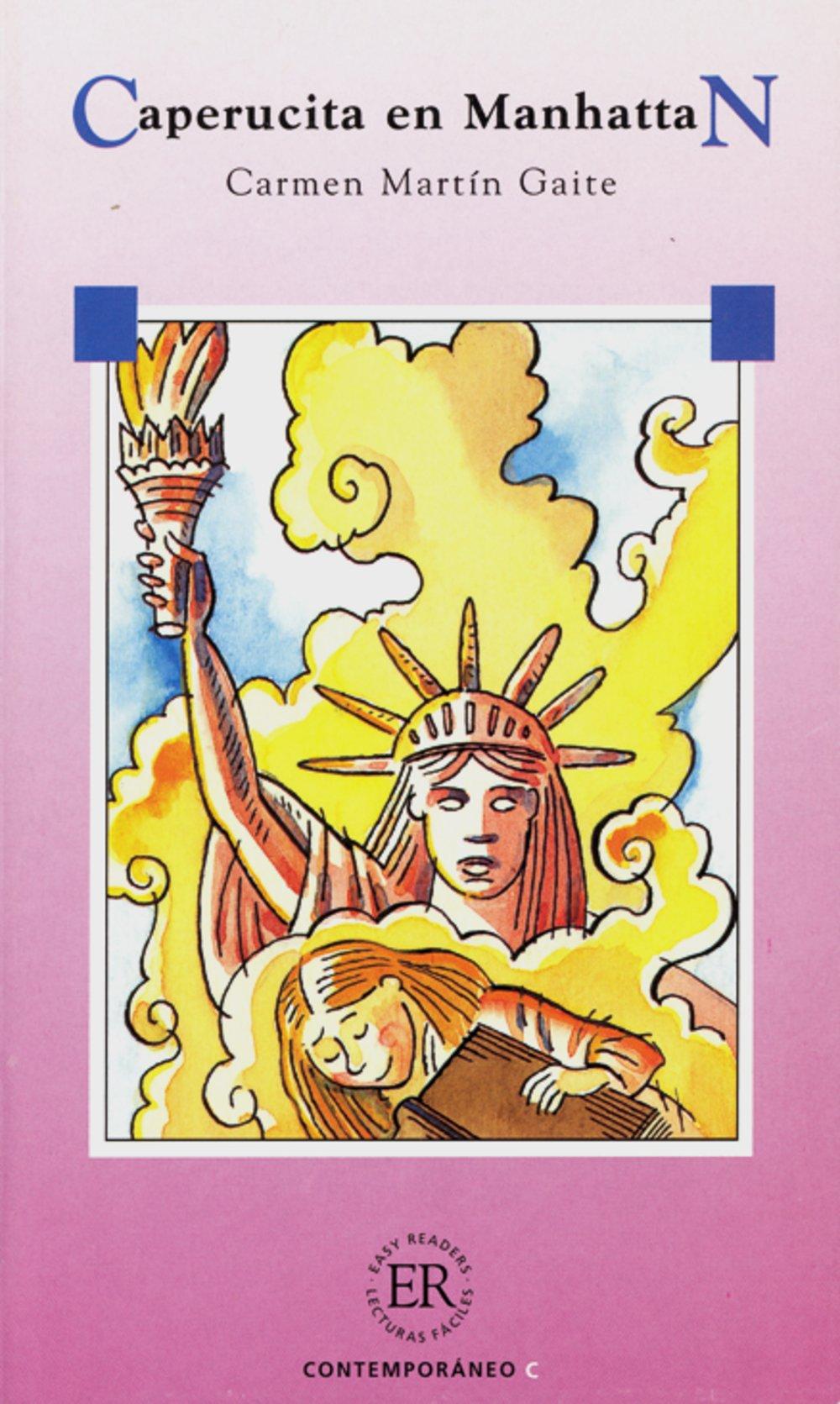 Caperucita en Manhattan: Spanische Lektüre für das 4. Lernjahr (Easy Readers (Spanisch))