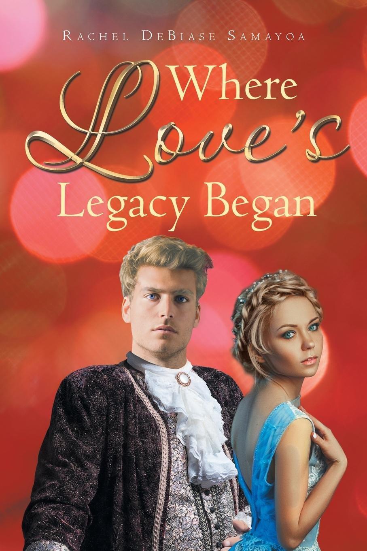 Read Online Where Love's Legacy Began pdf epub