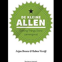 De kleine Allen: getting things done samengevat (Kleine boekjes - grote inzichten)