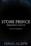 Stone Prince: Gargoyle Shifter Paranormal Royalty Romance (Warriors of Stone Book 3)