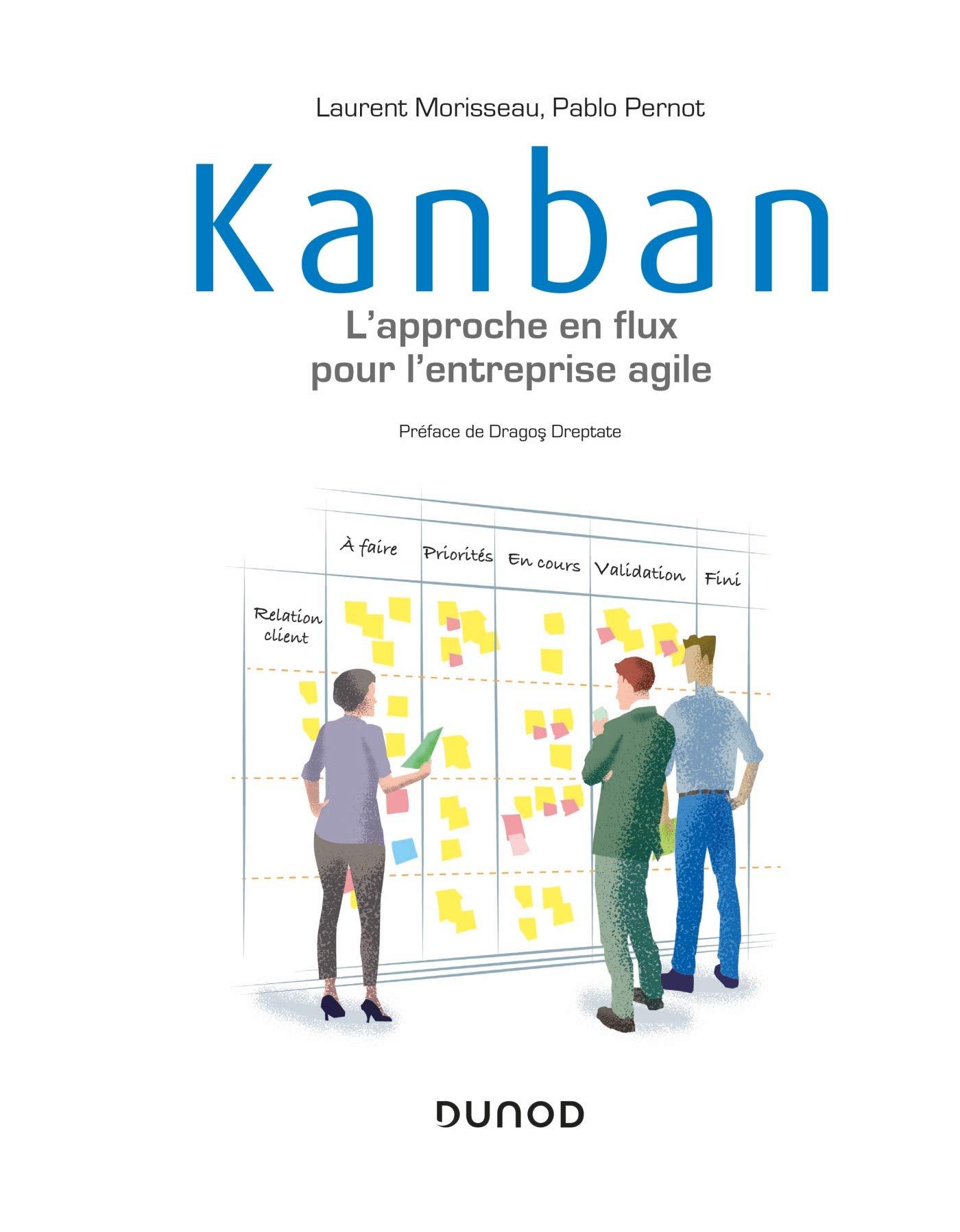 Kanban - L'approche en flux pour l'entreprise agile par Laurent Morisseau