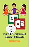 Deux en un: Excel et Access 2018 pour les débutants (Two in One Excel and Access t. 4)