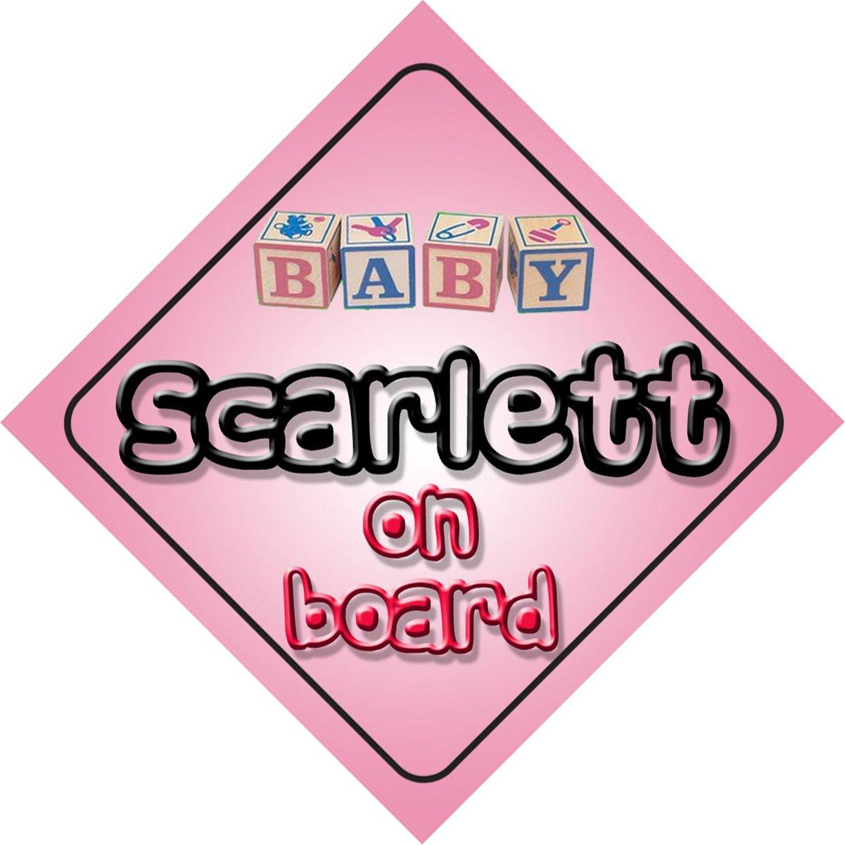 Bébé Fille Scarlett on Board fantaisie Panneau de voiture Cadeau/cadeau pour nouveau/enfant nouveau-né