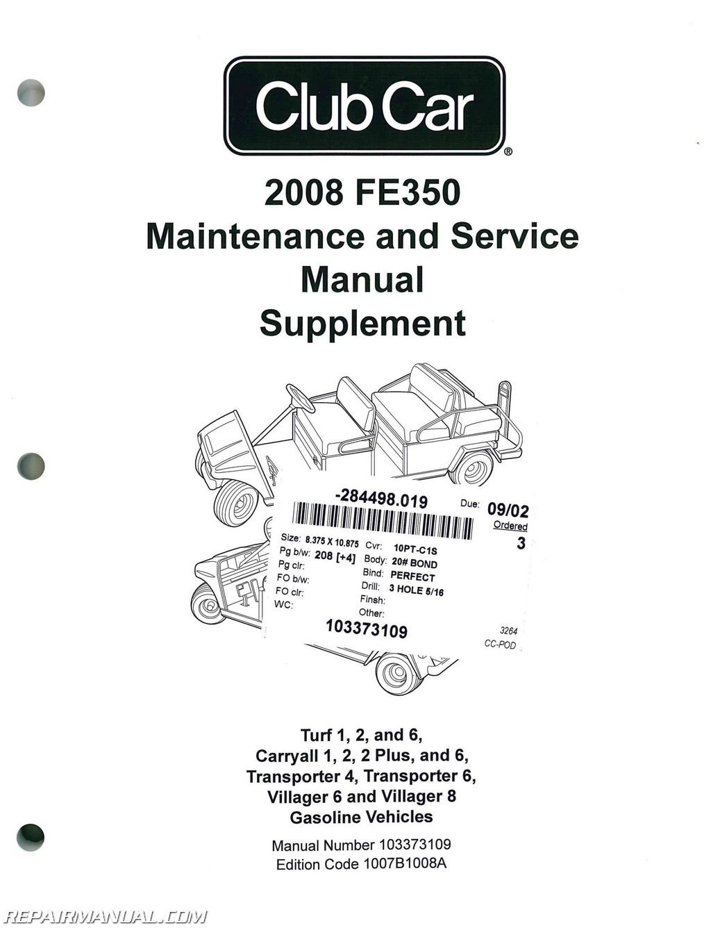 103373109 2008 club car fe350 gasoline maintenance golf cart service manual  supplement paperback – 2004