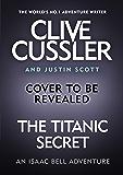 The Titanic Secret (Isaac Bell)