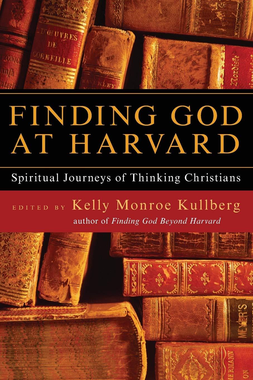 Finding God at Harvard: Spiritual Journeys of Thinking Christians ebook